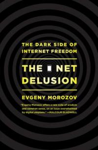 The Net Delusion cover image