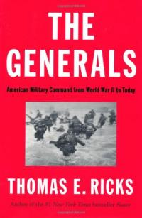 The Generals: American Military Command from World War II to Today cover image