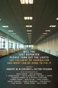 Will the Last Reporter Please Turn Out the Lights cover image