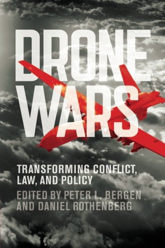 Drone Wars: Transforming Conflict, Law, and Policy cover image
